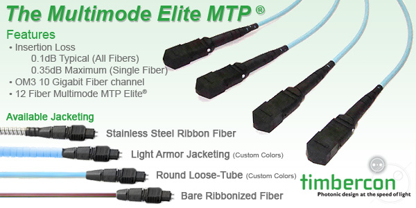 Timbercon Announces Low Loss Multimode Elite MTP® Cable Assemblies