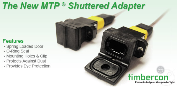 Timbercon Announces a New MTP®-MPO Shuttered Adapter